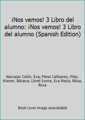 Nos vemos! 3. Libro del alumno + CD (Nivel B1) (Ele- Texto