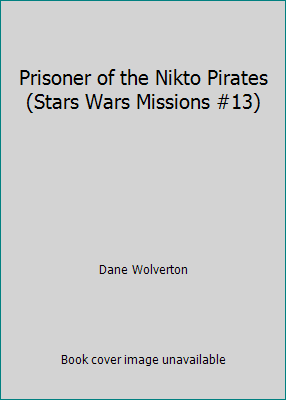 Prisoner of the Nikto Pirates - Book  of the Star Wars Legends
