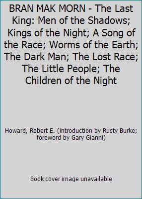 BRAN MAK MORN - The Last King: Men of the Shado... 0739454609 Book Cover